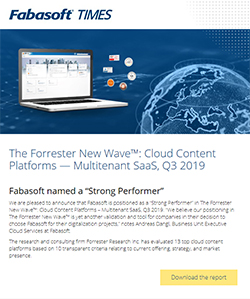 The Forrester New Wave™: Cloud Content Platforms — Multitenant SaaS, Q3 2019 - Fabasoft Times July 2019