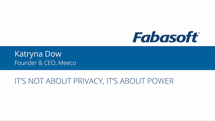 It is not about privacy, it is about power - Katryna Dow at Fabasoft Futuremotion 2018