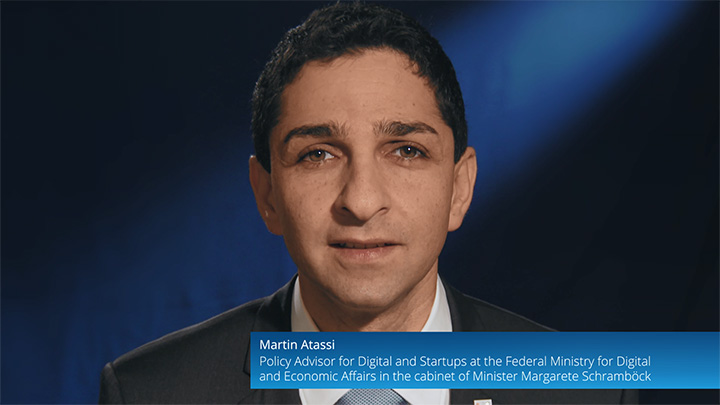 MARTIN ATASSI - Policy Advisor for Digital and Startups, Federal Ministry for Digital and Economic Affairs