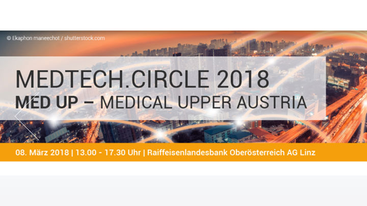 MEDTECH.CIRCLE 2018 des MED UP – MEDICAL UPPER AUSTRIA