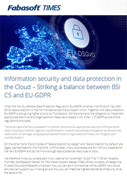 Fabasoft Times November 2017: Information security and data protection in the Cloud – Striking a balance between BSI C5 and EU-GDPR